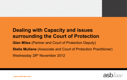 Dealing with Capacity and Issues surrounding the Court of