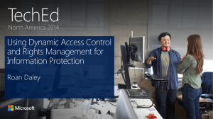 Dynamic Access Control and IRM in Windows 2012