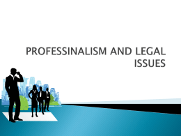 PROFESSINALISUM AND LEGAL ISSUES