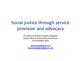 Social justice through service provision and advocacy