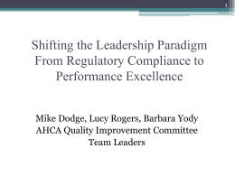 Shifting the Leadership Paradigm From Regulatory Compliance to