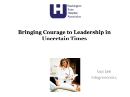 Bringing Courage to Leadership in Uncertain Times