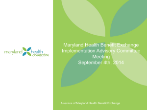 20140904-EIAC-Slide-Deck - Maryland Health Benefit Exchange