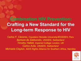 Combination HIV Prevention: Moving from Debate to Action