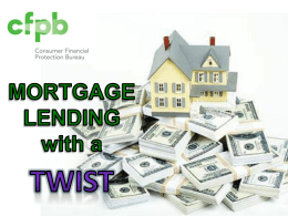 CFPB- Mortgage Lending With A Twist