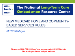 Slides - National Long-Term Care Ombudsman Resource Center.