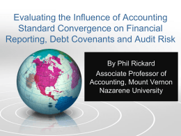 Evaluating the Influence of Accounting Standard