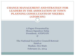 A Paper Presented by Moses Ogunleye fnitp President, ATOPCON