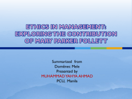 ETHICS IN MANAGEMENT: EXPLORING THE