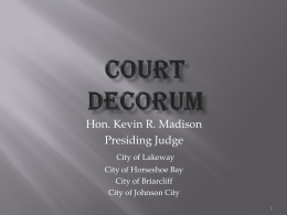 Court decorum - Texas Municipal Courts Education Center