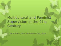 Multicultural and Feminist Supervision in the 21st Century