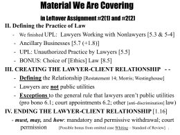 III. CREATING THE LAWYER-CLIENT