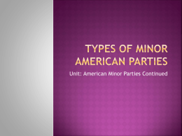 Types of Minor American Parties - Wikispaces