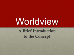 Worldview - Ways of Knowing