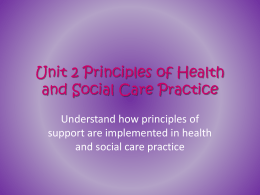 Unit 2 Principles of Health and Social Care