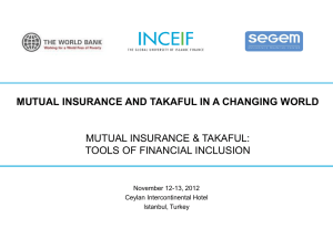 Mutual Insurance and Takaful in a Changing World