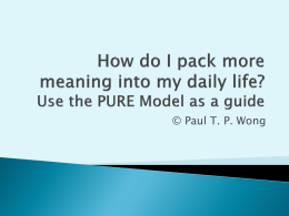 How do I pack more meaning into my daily life? Use the PURE