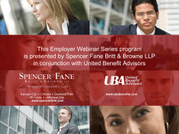 This Employer Webinar Series program is presented by Spencer