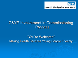 Presentation for CoY Integrated Commissioning Group