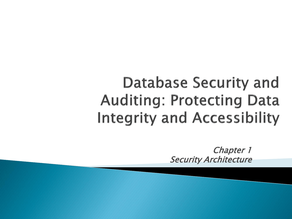 Database Security And Auditing Protecting Data Integrity
