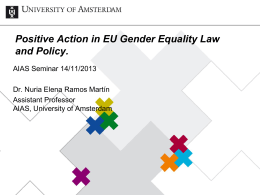 Positive Action in EU Gender Equality Law and Policy
