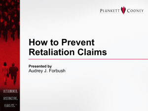 How to Prevent Retaliation Claims Presented by Audrey J. Forbush