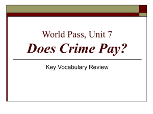 World Pass, Unit 7 Does Crime Pay?