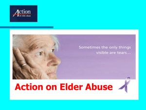 Powerpoint by Action on Elder Abuse for peers briefing