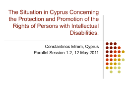 The Situation in Cyprus Concerning the Protection and Promotion of