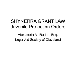 SHYNERRA GRANT LAW Juvenile Protection Orders