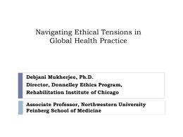 Debjani Mukherjee, Ph.D. Director, Donnelley Ethics Program