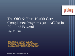 The OIG & You: Health Care Compliance Programs (and ACOs) in
