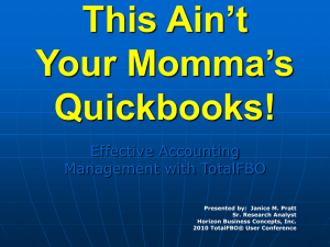 This Ain`t Your Momma`s Quickbooks!