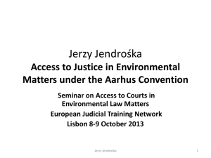 Access to Justice in Environmental Matter under the Aarhus