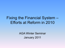 Fixing the Financial System – Efforts at Reform in