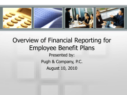 Financial Reporting Overview for Employee Benefit