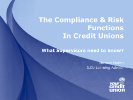 The Compliance & Risk Functions In Credit Unions What