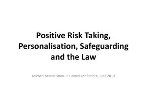 Positive Risk Taking and the Law