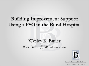 Using Your PSO in the Small Rural Hospital - K