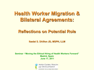 Health Worker Migration & Bilateral Agreements: Reflections on