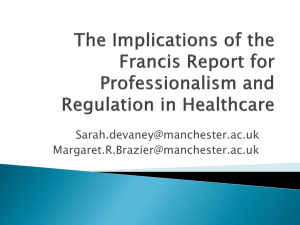 The Implications of the Francis Report for Professionalism and