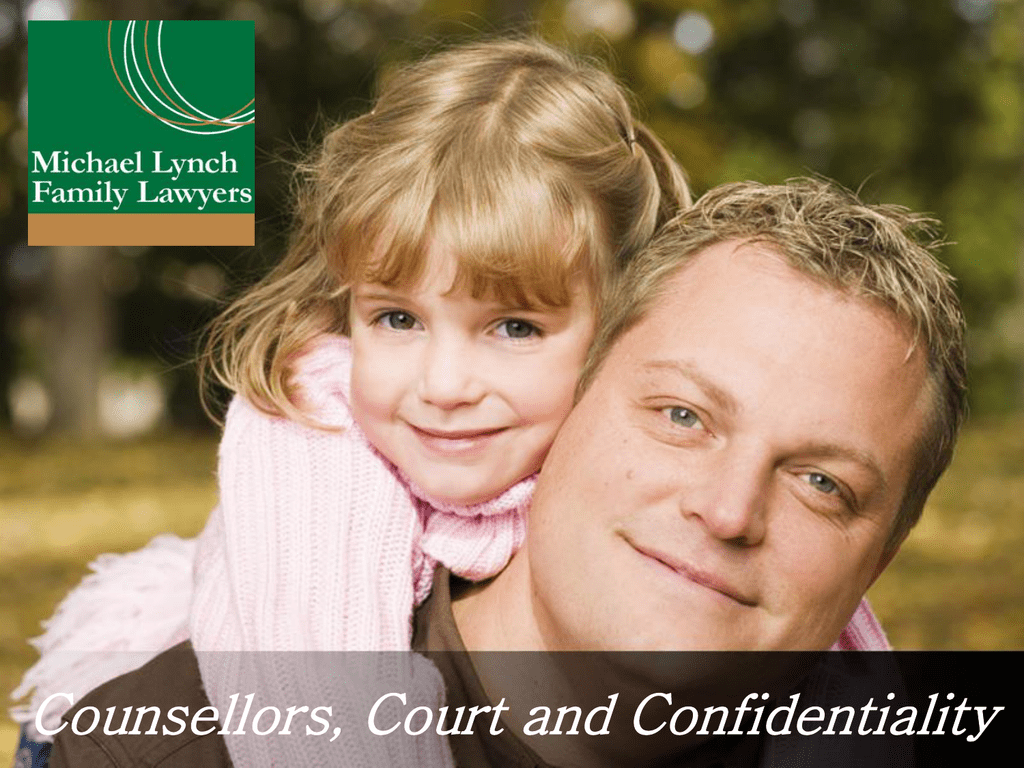 counsellors court and confidentiality