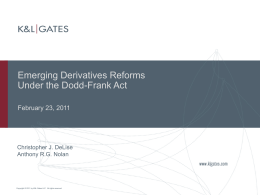 Practical Implications of Changes to Derivatives Trading