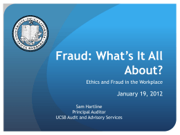 Fraud: What`s It All About? - Business & Financial Services