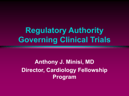 Regulatory Authority Governing Clinical Trials