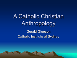 A Catholic Christian Anthropology