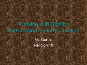 Working with Dignity: Participating in God`s Creation