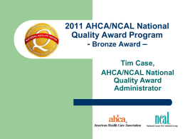 2011 AHCA/NCAL National Quality Award Program