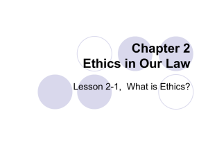 Chapter 2 – Ethics in Our Law