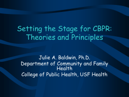 Setting the Stage for CBPR